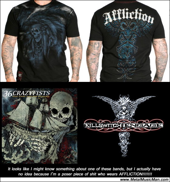 http://www.metalmusicman.com/uploads/affliction.jpg